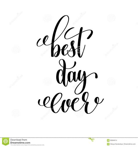 besta day best day ever black and white hand lettering stock vector