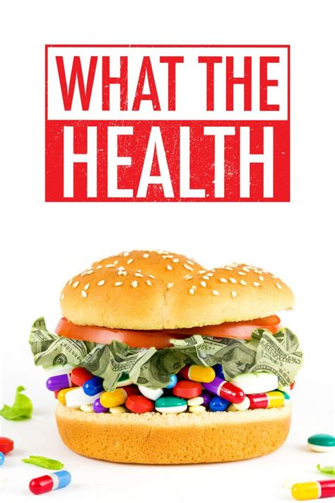what the what the health documentary review the most important you must