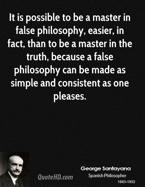 Masters In Philosophy Better Than Mba by George Santayana Quotes Quotehd