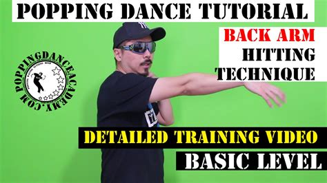 tutorial dance popping popping dance tutorial back arm hitting technique
