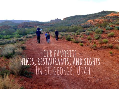 Places To Go On Your Birthday In Utah by Our Favorite Hikes Restaurants And Sights In St George