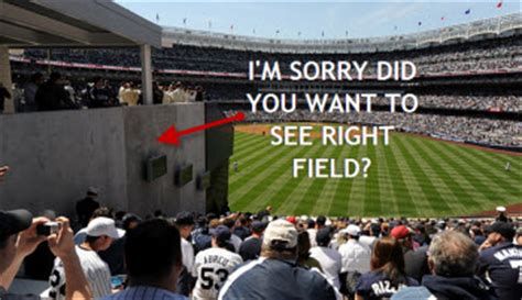 whoops  paid   crappy obstructed view yankee