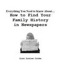 how to search newspapers for ancestors create your family tree and preserve your family family roots publishing product view