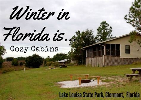 Lake Louisa State Park Cabin Rentals by 17 Best Images About Winter In Florida On