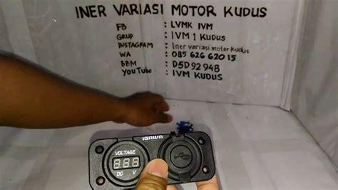 digital voltmeter dan charger hp motor dc 12 volt iner variasi motor ivm kudus