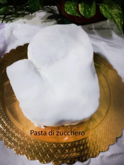 come fare la pasta di zucchero in casa come fare la pasta di zucchero in casa spettegolando