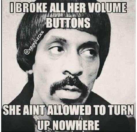 My Girl Aint Allowed Meme - 95 best my girl ain t allowed images on pinterest
