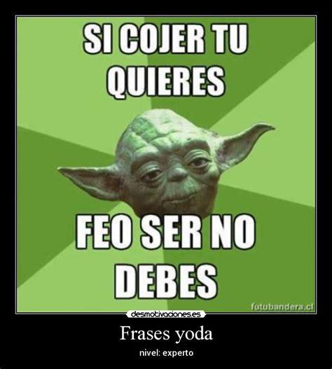 Memes De Yoda - frases yoda desmotivaciones
