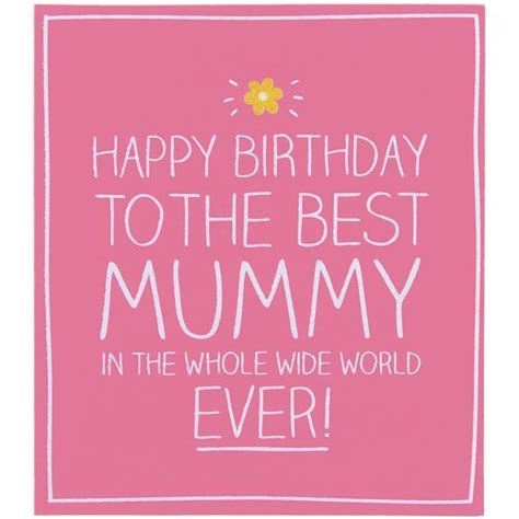 Happy Birthday Mummy Quotes 100 Happy Birthday Mom Quotes And Wishes With Images