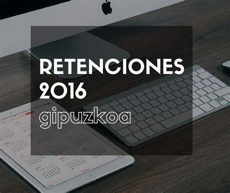 tablas irpf 2016 guipuzcoa tabla retenciones irpf 2016 en guipuzcoa ca 241 a de