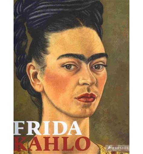 frida kahlo retrospective frida kahlo retrospective ingried brugger 9783791350103