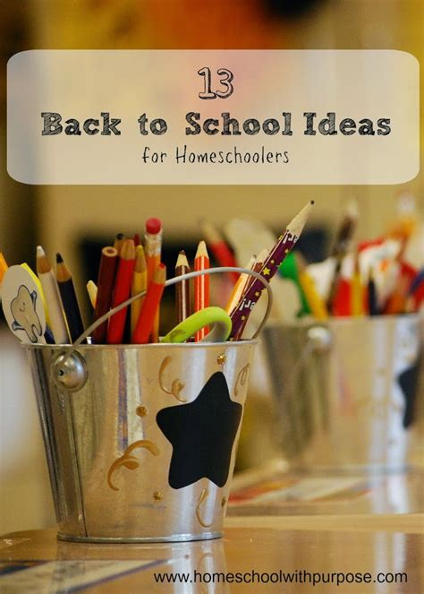 13 back to school ideas for homeschoolers