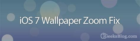 stop automatic wallpaper resize  zoom  ios
