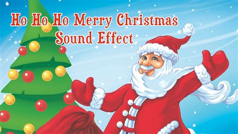 ho ho ho merry christmas sound effect youtube