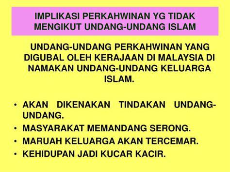 Undang Undand Tentang Perkawinan Kompilasi Hukum Islam ppt perkahwinan dalam islam powerpoint presentation id 2404338