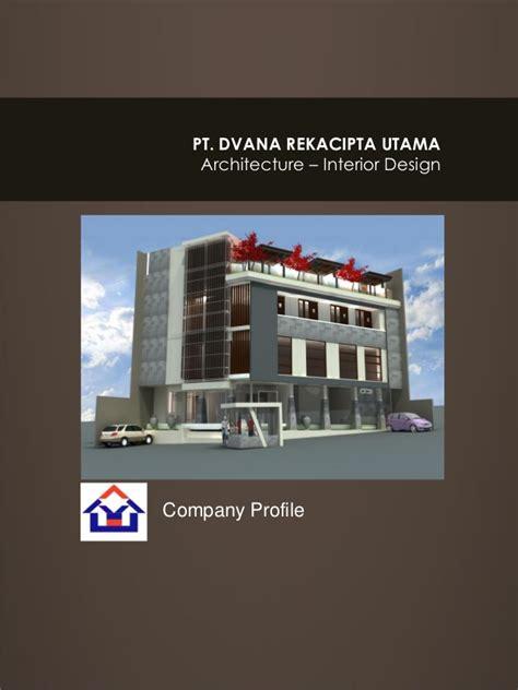 company profile of interior design firm company profile dvana rekacipta utama 7 jan 2016