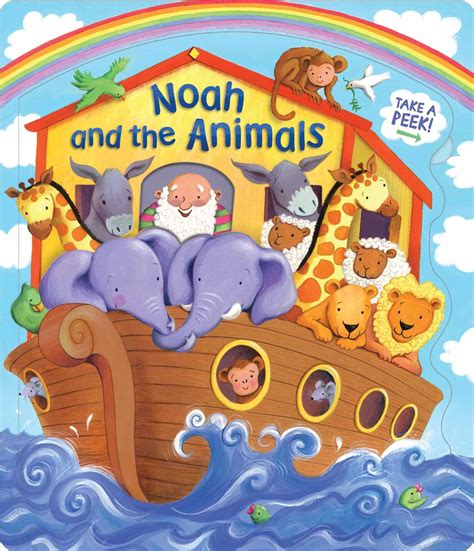 the of noah books noah and the animals book by lori c froeb estelle