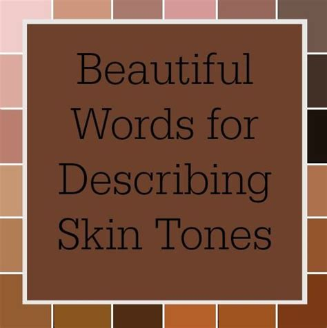 describing colors words used to describe skin colors storyteller writing