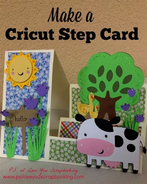 how to make cards with cricut cricut stair step card template and p s i