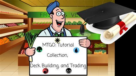 tutorial magic online magic the gathering online tutorial 2 deckbuilding and