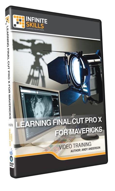final cut pro mavericks infinite skills quot learning final cut pro x for mavericks