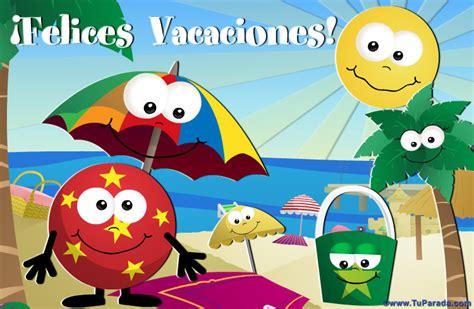 imagenes felices vacasiones tarjetas divertidas para desear felices vacaciones