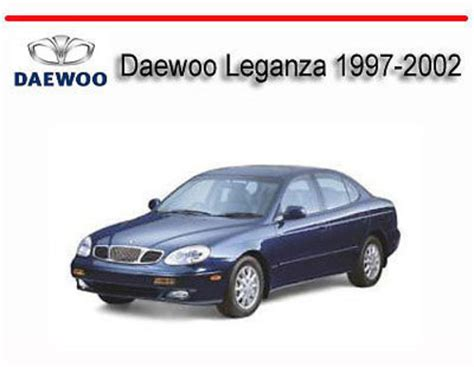 free service manuals online 2002 daewoo leganza parental controls service manual free download to repair a 2002 daewoo leganza daewoo leganza 1997 2002