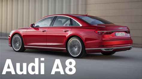 The New Audi A8 2018 by New 2018 Audi A8 Quattro Future Of The Luxury Class