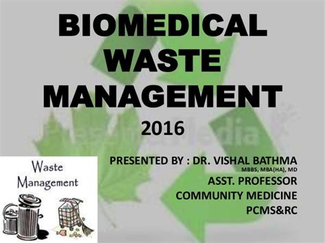 Mbbs Mba Hospital Management by Bio Waste Management 2016