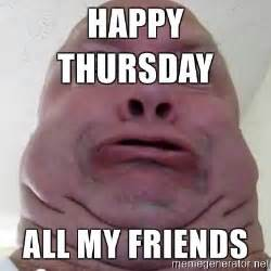 Funny Thursday Memes - happy thursday work day meme pictures to pin on pinterest