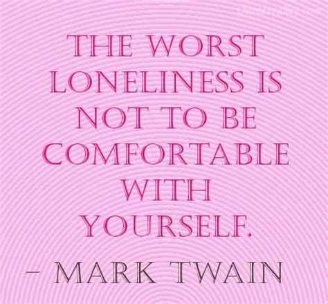 how to comfort yourself when lonely loneliness quotes sayings pictures and images