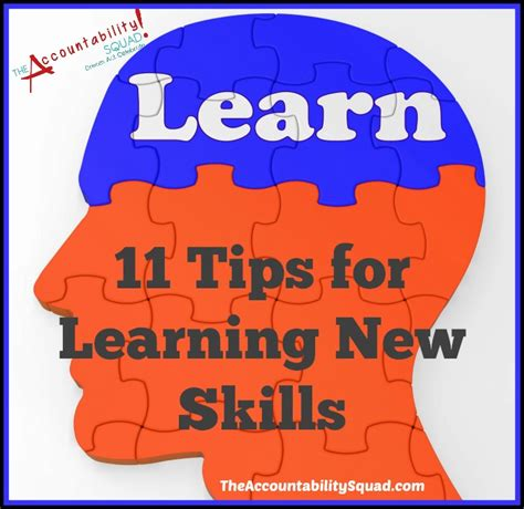 11 tips for learning new skills accountability squad