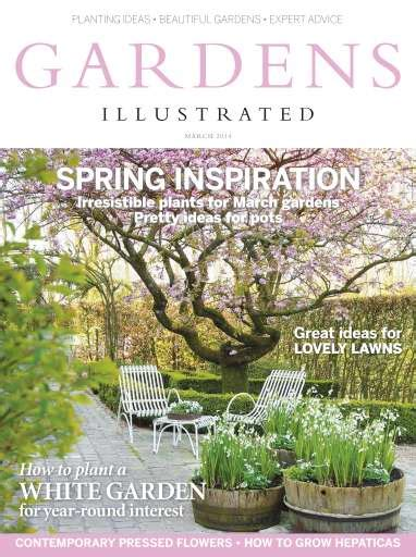 gardens illustrated gardens illustrated magazine march 2014 subscriptions pocketmags