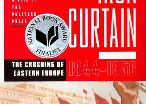 iron curtain the crushing of eastern europe quot hundred days the caign that ended world war i quot by
