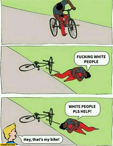bike meme black on a bike meme white help hey