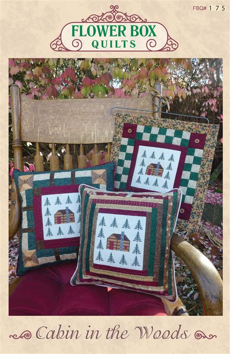 quilt pattern cabin in the woods cabin in the woods flower box quilts