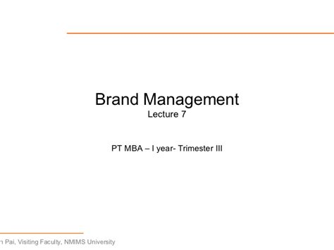 Brand Management Mba In India by Brand Management Lecture7