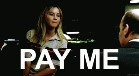 Fuck Bitches Get Money Meme - pay me gif payme jenniferlawrence payday discover