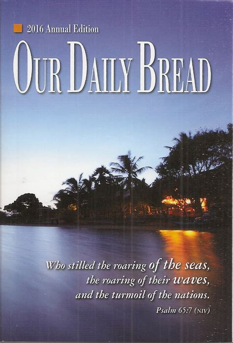 Our Daily Bread our daily bread annual edition 2016 christian book