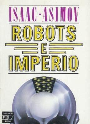libro robots e imperio serie duda robots e imperio isaac simov mediavida