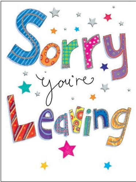 sorry you re leaving card template large leaving cards