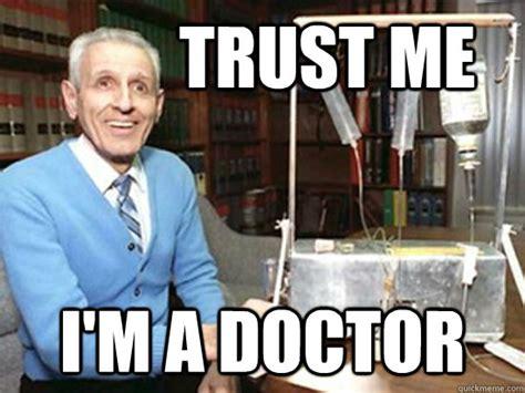 Dr Meme - doctor kevorkian memes quickmeme