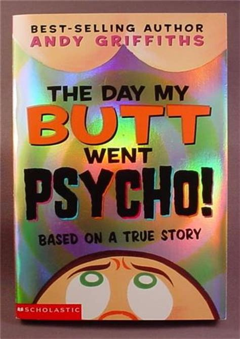 the days of my books andy griffiths the day my went psycho paperback