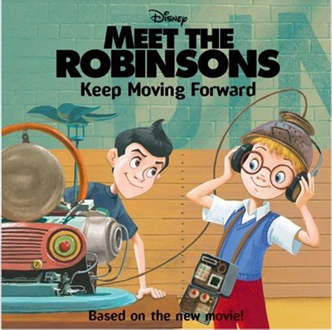 when we meet the is a books meet the robinsons keep moving forward by katherine