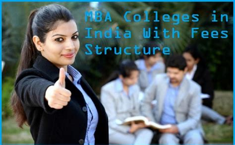 Mba It In India by Fees Structure Mba Colleges In India Entrance Exams Details