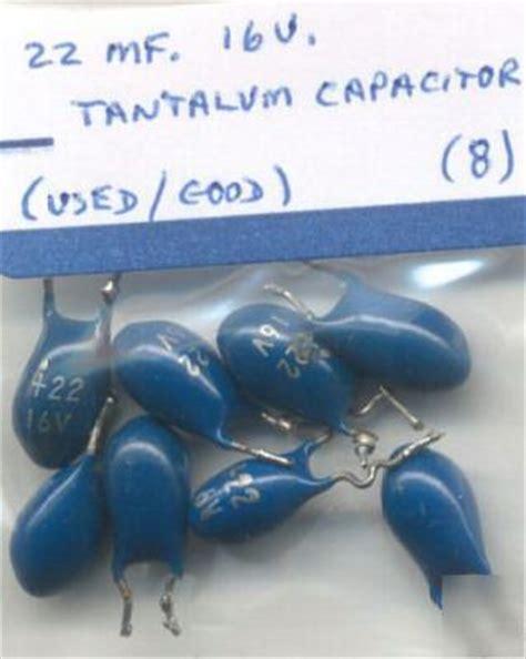 tantalum capacitor test 22 mf 16v tantalum capacitor used test 8