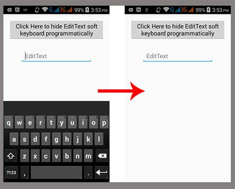 android hide keyboard hide edittext soft keyboard on android programmatically on button click android exles