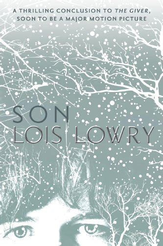 sons books the giver quartet by lois lowry book review