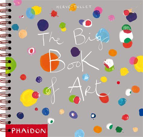 libro big book of contemporary the big book of art children s books phaidon store