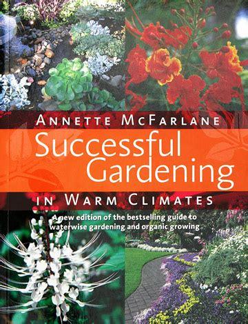 Books Various Successful Gardening In Warm Climates Organic Vegetable Gardening Mcfarlane